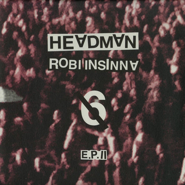 Headman/ Robi Insinna feat David Shaw/ Bozzwell/ Tara - 6 EP II
