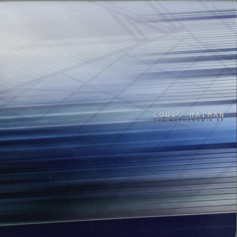 Louis Haiman - THE METRONOMIK EP