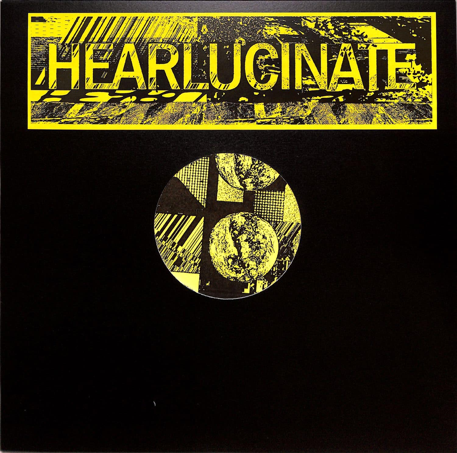 Ron Obvious / Tristan Da Cunha / Freakenstein - HEARLUCINATE 002