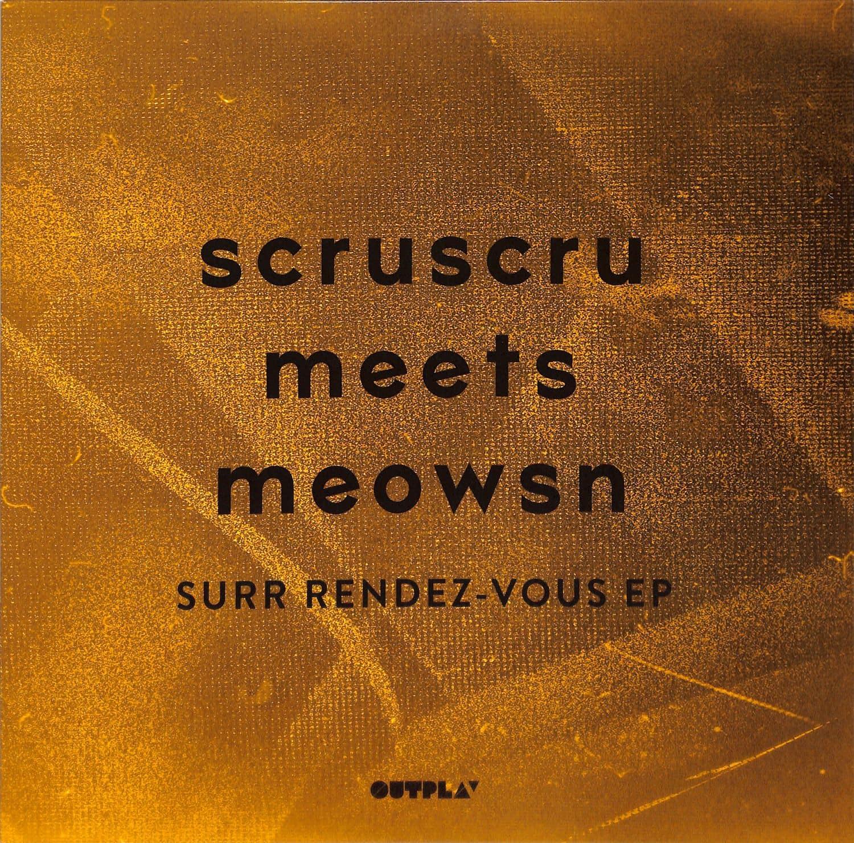 Scruscru Metts Meowsn - SURR RENDEZ-VOUS EP