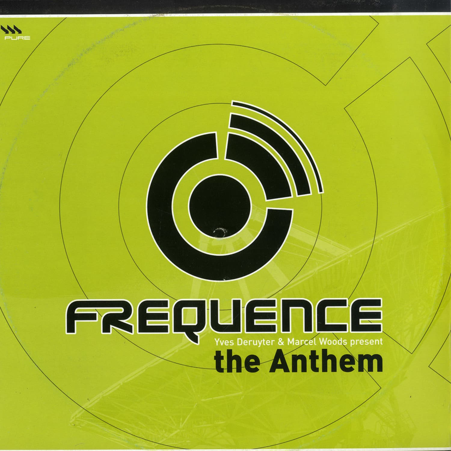 Yves Deruyter & Marcel Woods - FREQUENCE - THE ANTHEM