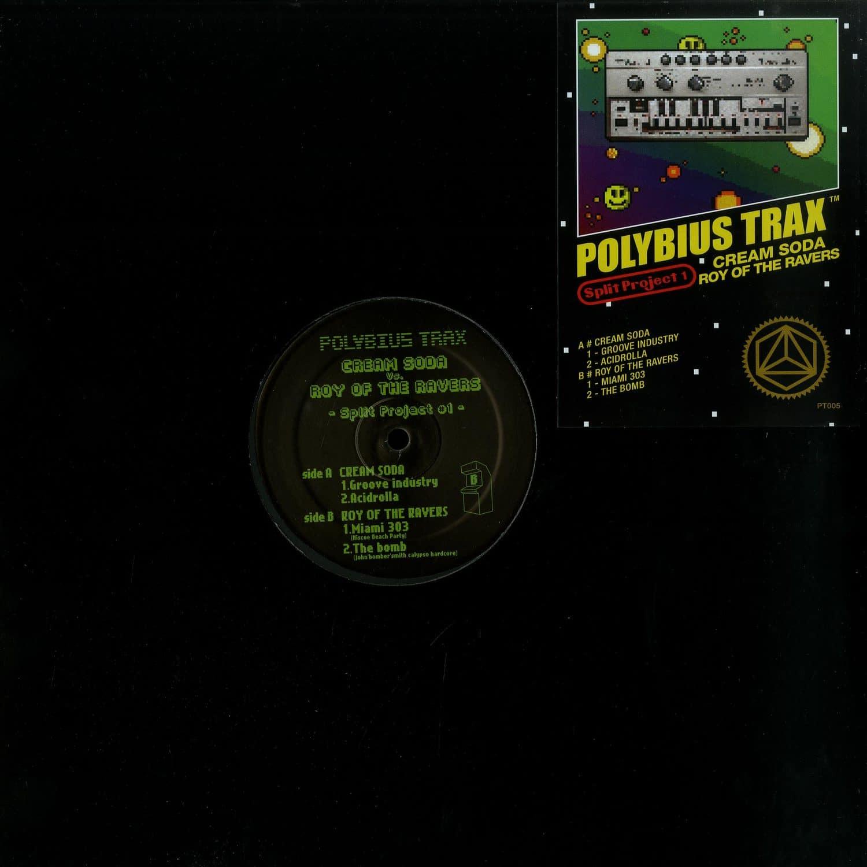 Cream Soda / Roy Of The Ravers - SPLIT PROJECT #1