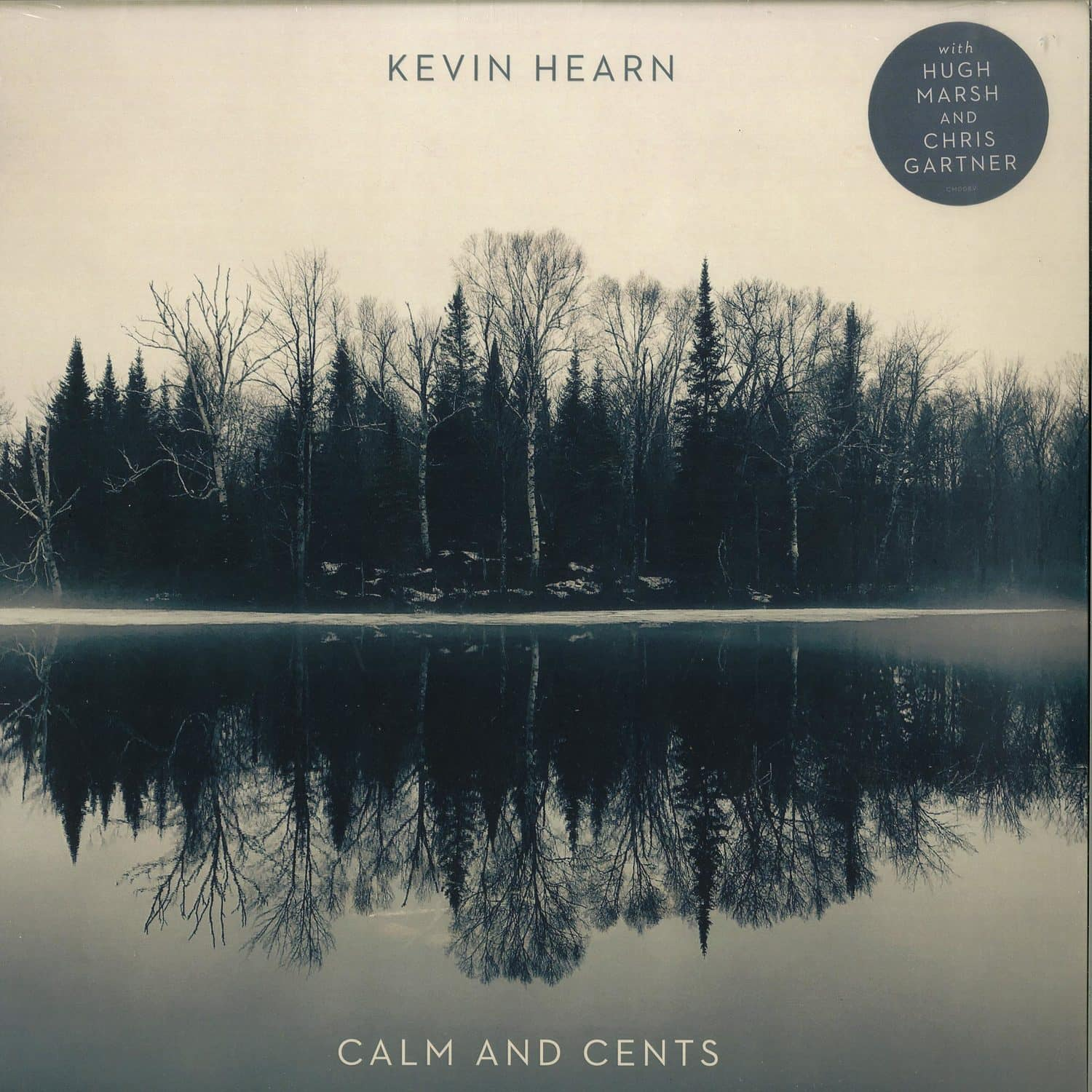 Kevin Hearn - CALM AND CENTS