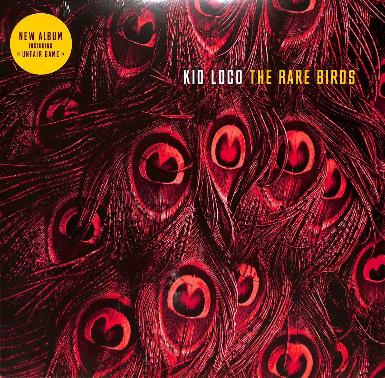 Kid Loco - THE RARE BIRDS