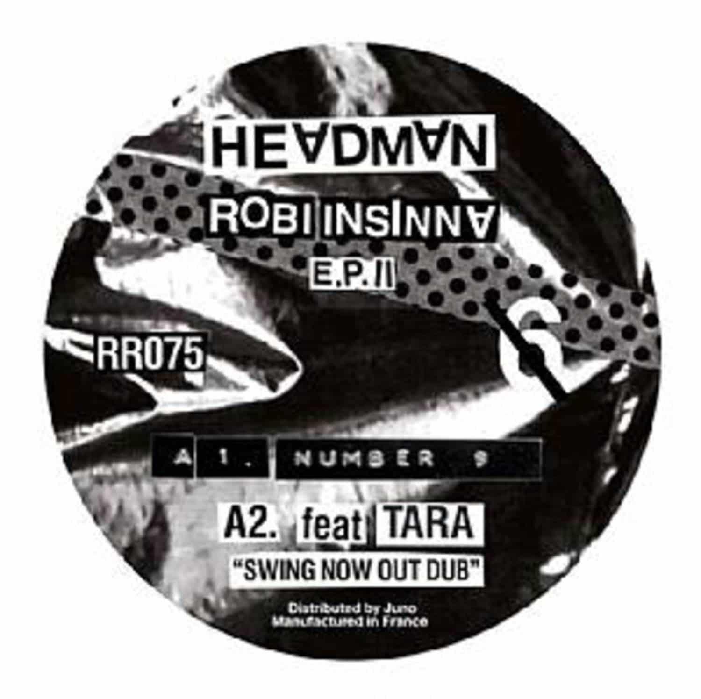 Headman / Robi Insinna feat David Shaw / Bozzwell / Tara - 6 EP II