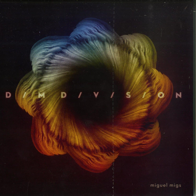 Miguel Migs - DIM DIVISION