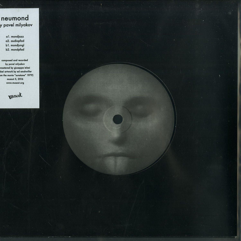 Pavel Milyakov  - NEUMOND