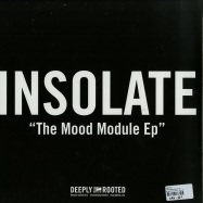 Back View : Insolate - THE MOOD MODULE EP - Deeply Rooted House / DRH048