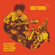 Back View : David Walters / Vincent Segal / Ballake Sissoko / Roger Raspail - NOCTURNE (2LP) - HEAVENLY SWEETNESS / HS214V / 21180