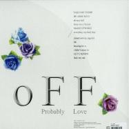Back View : O F F Love - PROBABLY LOVE (LP) - M=Maximal / max 001