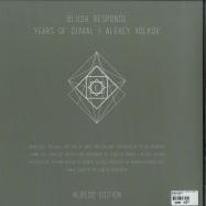 Back View : Blush Response / Years Of Denial / Alexey Volkov - ALBEDO EDITION - Khemia / K006