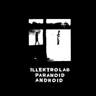 Back View : illektrolab - PARANOID ANDROID - brokntoys / BT39
