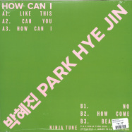 Back View : Park Hye Jin - HOW CAN I (EP + MP3) - Ninja Tune / ZEN12547