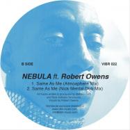 Back View : Nebula feat. Robert Owens - SAME AS ME (INCL. SIMONCINO RMX) - Vibraphone Records / VIBR022