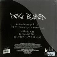 Back View : Dog Blood - MIDDLE FINGER PT.2 (COLOURED + POSTER) - Boys Noize / BNR111