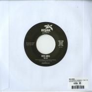 Back View : Red Greg - LOVE BREAK / BURNING (7 INCH, REPRESS) - Kojak Giant Sounds / KGS018