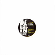 Back View : Dynamo City - ONE NIGHT IN HACKNEY - TAKE THIS PILL REMIXES (LTD YELLOW VINYL / REPRESS) - Stay Up Forever / SUFR041LTD