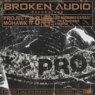 Back View : Odd Harmonics & G.H.O.S.T - PROJECT MOHAWK 8 (LTD Lathe Cut 10 inch Vinyl) - Broken Audio / BRKN030