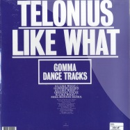 Back View : Telonuis - LIKE WHAT - Gomma Dance Tracks / Gomma DT 01