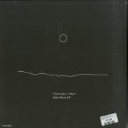 Back View : Christopher Ledger - DARK MOON EP (180G VINYL, FULL-COVER ARTWORK) - Meander / Meander027