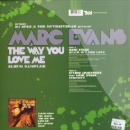 Back View : DJ Spen & The MuthaFunkaz present Marc Evans - THE WAY YOU LOVE ME / ALBUM SAMPLER - Defected / DFTD189