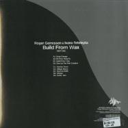 Back View : Roger Gerressen & Ivano Tetelepta - BUILD FROM WAX VOL. 1 (2x12 INCH) (VINYL ONLY) - Nilla / Nilla0063
