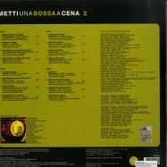 Back View : Various Artists - METTI UNA BOSSA A CENA VOL.2 (2X12 LP) - Schema Easy Series / SCEB908LP