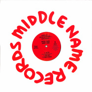 Back View : Middle Name Dance Band - MIDDLE NAME DANCE TRACKS VOL. 1 - Middle Name Records / MNR002
