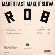 MAKE IT FAST, MAKE IT SLOW (LP)