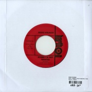 HURT / WHERE I M NOT WANTED (7 INCH)