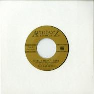Back View : Ray Barretto - MERCY MERCY BABY (7 INCH) - Acid Jazz / AJX445S