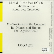 Back View : Michal Turtle feat HOVE - MIDDLE OF THE ROAD LESS TRAVELLED - Light Of Other Days / Lood011