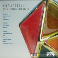 Back View : Subjective - ACT ONE: MUSIC FOR INANIMATE OBJECTS (2LP) - Masterworks / 19075871781