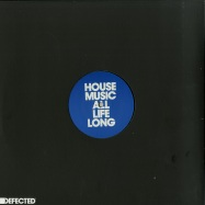 Back View : Dennis Ferrer / Kings of Tomorrow / Fatboy Slim - HOUSE MUSIC ALL LIFE LONG EP3 - Defected / DFTD567
