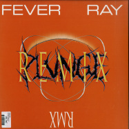 Back View : Fever Ray - PLUNGE REMIX (2LP) - Rabid / 39226641