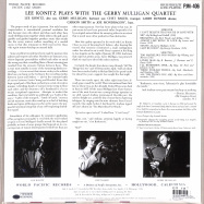 Back View : Lee Konitz / Gerry Mulligan - LEE KONITZ PLAYS WITH THE GERRY MULLIGAN QUARTET (180G LP) - Blue Note / 3526819