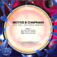 Back View : Boykz & Chapman - THE FEEL THE RUSH PROJECT PART 1 - Peace On Wax / POW009