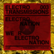 Back View : Electro Nation - ELECTRO TRANSMISSIONS 003 WE R ELECTRO NATION EP - Electro Records / ET003