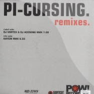 Back View : DJ Acesone - PI-CURSING - REMIXES - Pow! Recordings / pow-vnl002