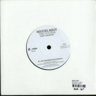 Back View : Miguel Migs - THE SYSTEM (7 INCH) - OM Records / OM554