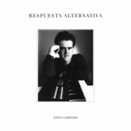 Back View : Respuesta Alternativa - GRATA COMPANIA - Left Ear Records / LER1012