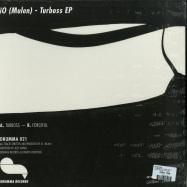 Back View : iO (Mulen) - TURBOSS EP (VINYL ONLY) - Drumma Records / Drumma021