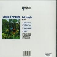 Back View : Cardace & Perazzini - NOIR JUNGLE PART 2 (2X12 INCH LP) - Dissonant / DS033