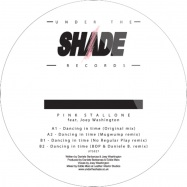 Back View : Pink Stallone feat. Joey Washington - DANCING IN TIME - Under The Shade / uts027