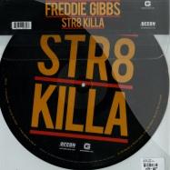 STR8 KILLA (PIC DISC)