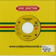 Back View : Betty Boo - SPELLBOUND (7 INCH) - Soul Junction / sj1006