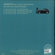 Back View : Azimute Feat. Rockey Washington - WE ARE THE SOUND REMIXED - Serialism / SER041