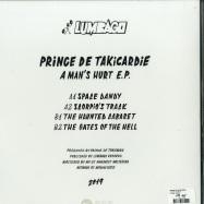 Back View : Prince De Takicardie - A MANS HURT EP - Lumbago / LMBG07