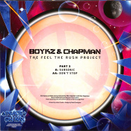 Back View : Boykz & Chapman - THE FEEL THE RUSH PROJECT PART 2 - Peace On Wax / POW010