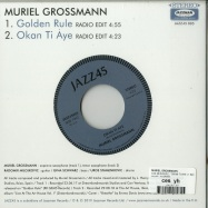 Back View : Muriel Grossmann - GOLDEN RULE / OKAN TI AYE (7 INCH) - Jazz45 / JAZZ45005